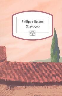Quiproquo - PhilippeDelerm