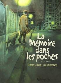 La mémoire dans les poches - LucBrunschwig