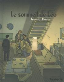 Le sommeil de Léo - Jean-ClaudeDenis