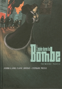 L'idole dans la bombe : première partie - JérômeJouvray