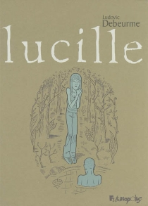 Lucille - Ludovic Debeurme