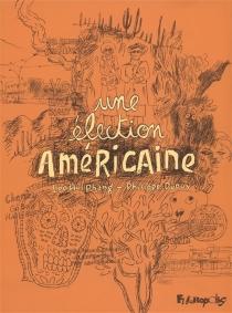Une élection américaine - PhilippeDupuy