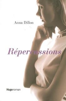 Répercussions - AnnaDillon
