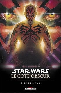 Star Wars : le côté obscur - JanDuursema