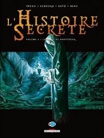 L'histoire secrète : tomes 3 et 4 -