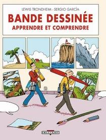 Bande dessinée, apprendre et comprendre - SergioGarcia