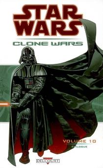 Star Wars : Clone Wars | Volume 10, Epilogue -