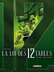 La loi des 12 tables - Corbeyran