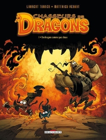 Chasseurs de dragons - Laurent Turner
