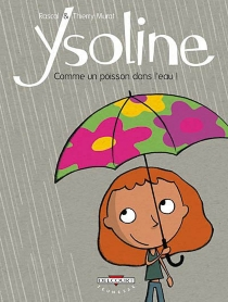 Ysoline - Thierry Murat
