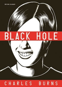 Black hole : l'intégrale - Charles Burns