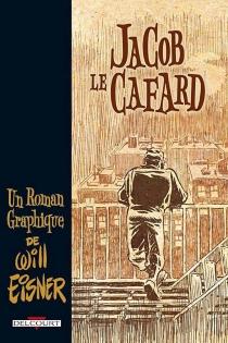 A little force| Jacob le cafard : un roman graphique - WillEisner