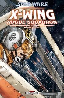 Star Wars : X-Wing, Rogue squadron - PaulChadwick