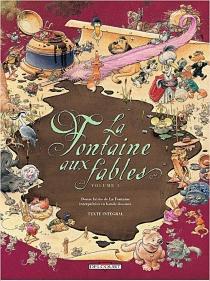 La Fontaine aux fables : douze fables de La Fontaine interprétées en bande dessinée - Jean deLa Fontaine