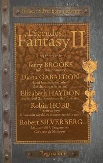 Légendes de la fantasy | Volume 2, Cinq récits inédits par les maîtres de la fantasy moderne -