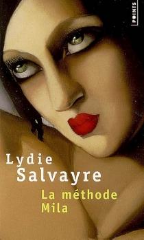 La méthode Mila - LydieSalvayre