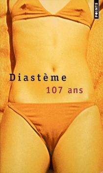107 ans - Diastème