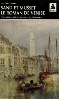 Le roman de Venise - Alfred deMusset