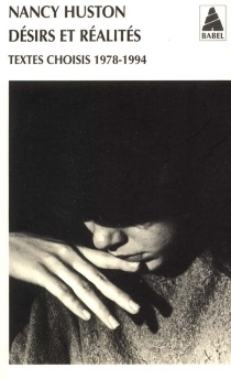 Désirs et réalités : textes choisis, 1978-1994 - NancyHuston