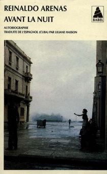 Avant la nuit : autobiographie - ReinaldoArenas