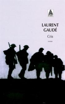 Cris - LaurentGaudé