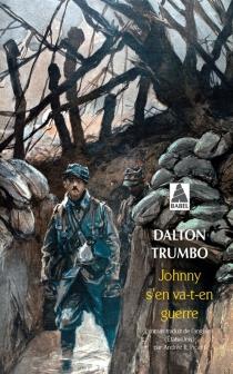 Johnny s'en va-t-en guerre - DaltonTrumbo