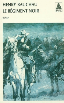 Le régiment noir - HenryBauchau