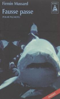 Fausse passe : polar paumotu - FirminMussard