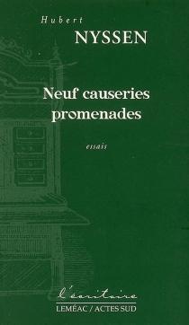 Neuf causeries promenades : essais - HubertNyssen