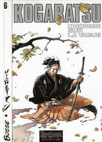 Kogaratsu - Bosse