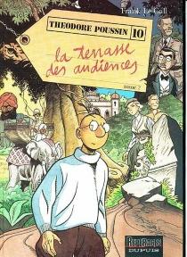 La terrasse des audiences| Théodore Poussin - FrankLe Gall