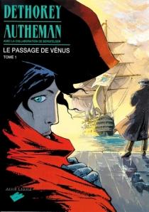 Le passage de Vénus - Jean-PierreAutheman