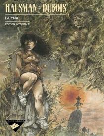 Laïyna : édition intégrale - PierreDubois