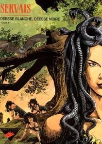 Déesse blanche, déesse noire - Jean-ClaudeServais