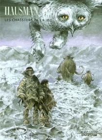 Les chasseurs de l'aube - RenéHausman