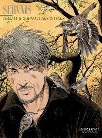 L'assassin qui parle aux oiseaux - Jean-ClaudeServais