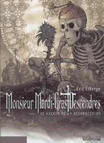 Monsieur Mardi-Gras Descendres - ÉricLiberge