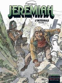 Jeremiah : l'intégrale | Volume 1 - Hermann