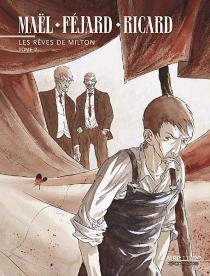 Les rêves de Milton - FrédéricFéjard