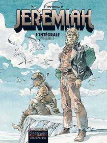 Jeremiah : l'intégrale | Volume 2, Tomes 5 à 8 - Hermann