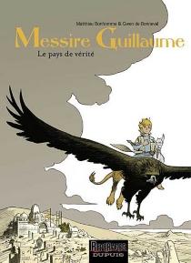 Messire Guillaume - MatthieuBonhomme