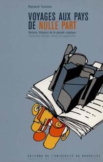 Voyages aux pays de nulle part : histoire littéraire de la pensée utopique - RaymondTrousson