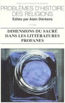 Dimensions du sacré dans les littératures profanes -