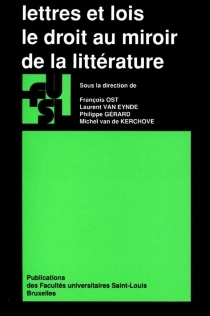 Lettres et lois : le droit au miroir de la littérature -