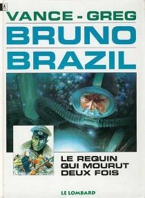 Bruno Brazil - Greg