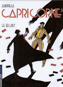 Capricorne | Volume 5, Le secret - Andreas