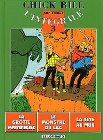 Chick Bill : l'intégrale | Volume 3 - Tibet