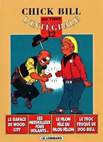 Chick Bill : l'intégrale | Volume 12 - Tibet