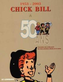Chick Bill : l'intégrale | Volume 0 - Tibet