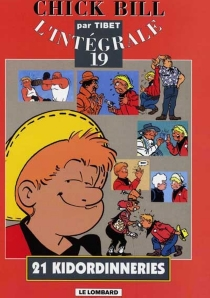 Chick Bill : l'intégrale | Volume 19, 21 kidordinneries - Tibet
